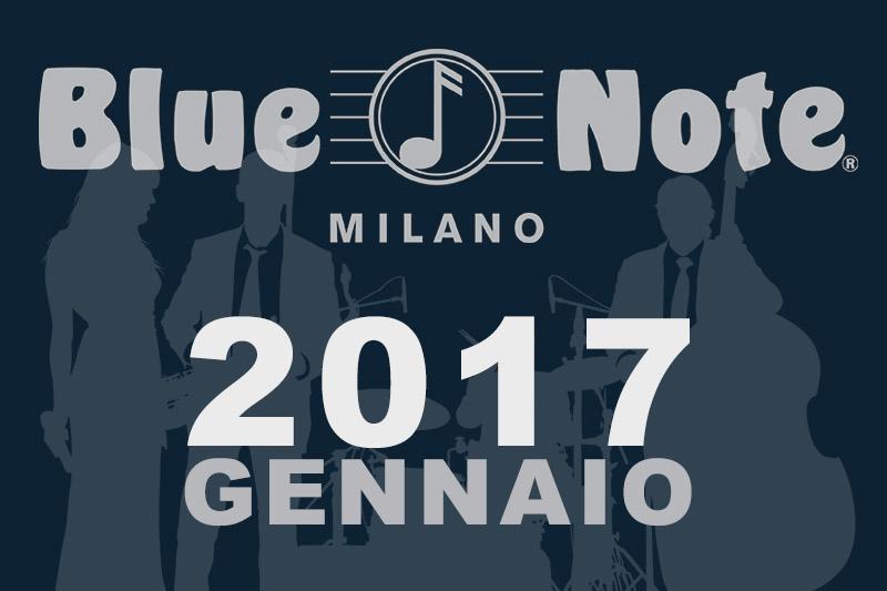 2017: ancora grande musica al Blue Note di Milano