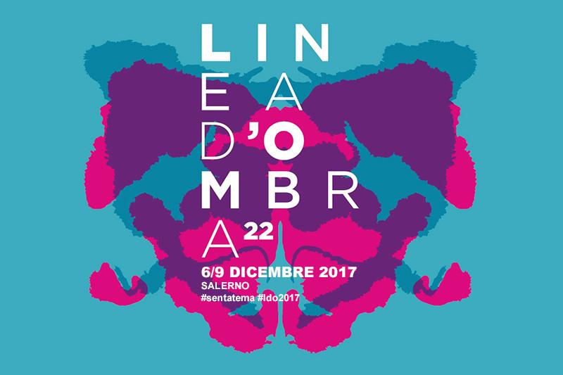 Linea D'Ombra 2017 – Salerno 6/9 Dicembre