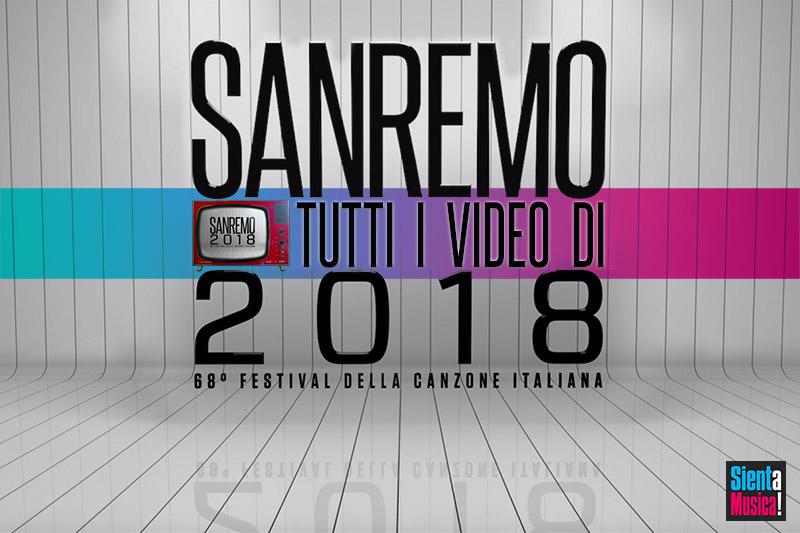 Sanremo 2018: tutti i video delle canzoni in gara