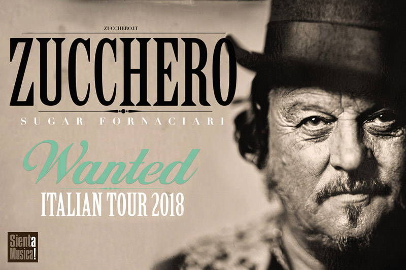 "12-3-2018 – Zucchero ""Wanted Italian Tour 2018"""