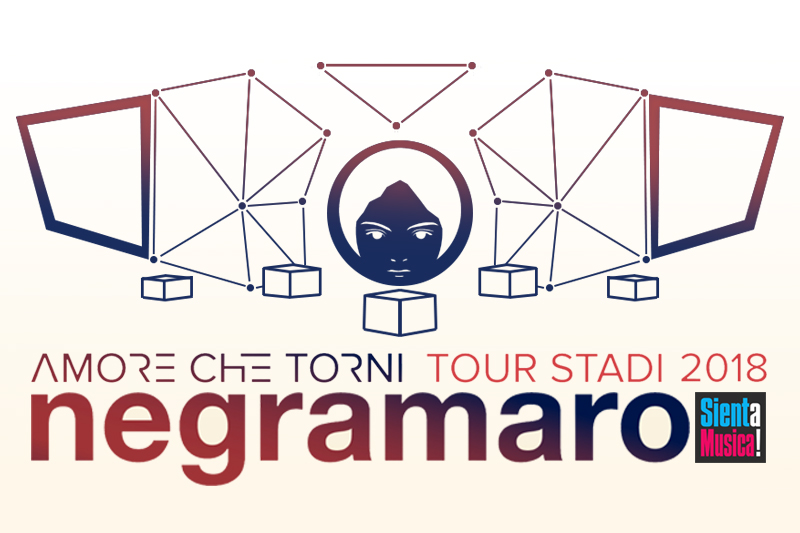 "Negramaro ""Amore Che Torni Tour Stadi"" 2018"