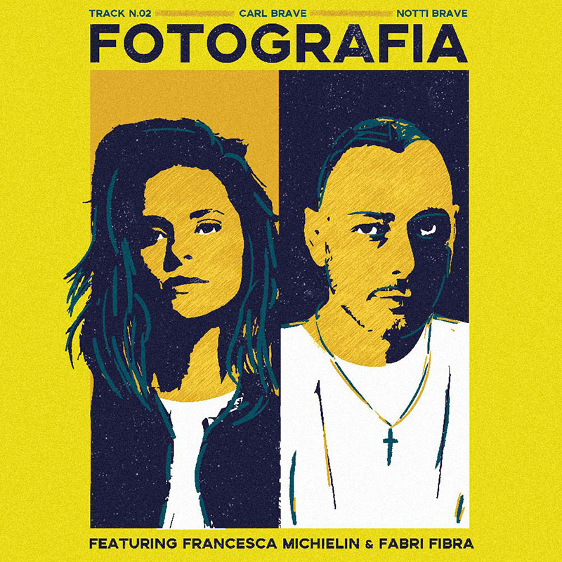 Fotografia - Carl Brave, F. Michielin, F.Fibra (Cover)