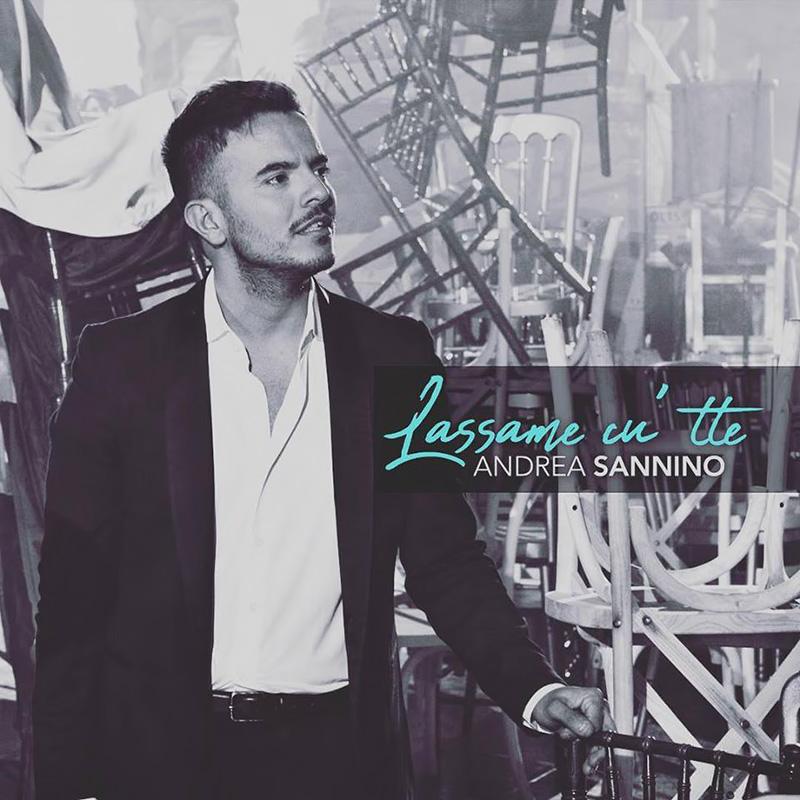 Lassame cu' tte - Andrea Sannino (Cover)