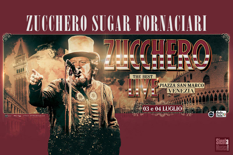 "Zucchero a Venezia con ""The Best Live"" 2018"