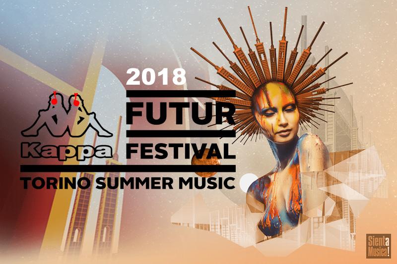 KAPPA FUTURFESTIVAL 2018 – VII EDIZIONE