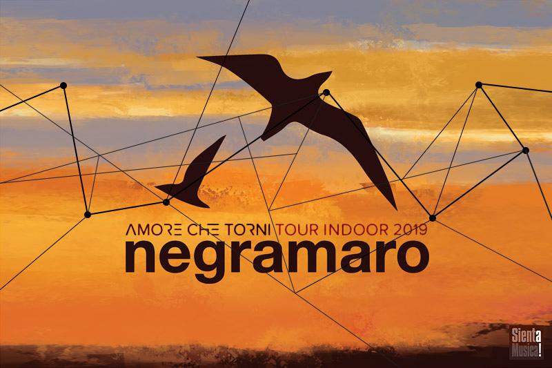 """Negramaro """"Amore Che Torni Tour Indoor 2019"""""""