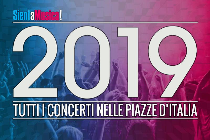 Capodanno 2019: tutti i concerti in piazza