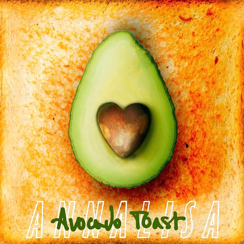 Avocado Toast - Annalisa (Cover)