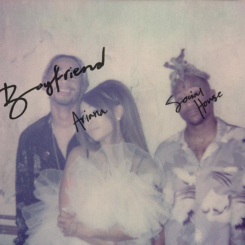 Boyfriend - Ariana Grande e Social House (Cover)