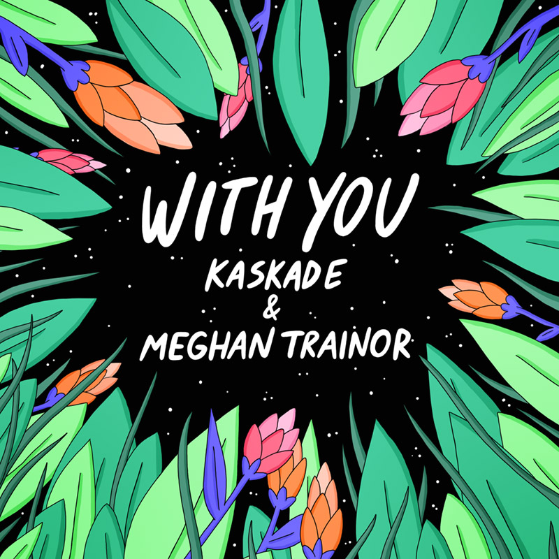 With You - Kaskade & Meghan Trainor (Cover)