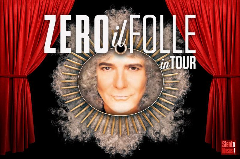 """Renato Zero """"Zero Il Folle In Tour"""""""