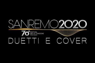 Sanremo 2020 - Duetti e Cover
