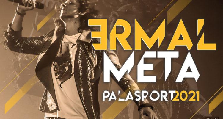Ermal Meta Palasport 2021 - SaM