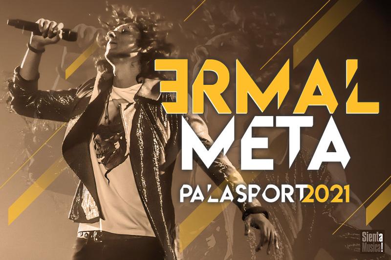 3-03-2021 – Ermal Meta PalaSport 2021