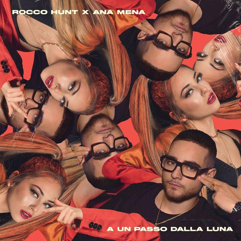 A Un Passo Dalla Luna - Rocco Hunt, Ana Mena (Cover)