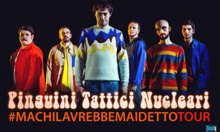 """6-02-2021 – Pinguini Tattici Nucleari """"#MCLAMD"""" Tour"""