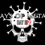 Days Of Metal – Day 10