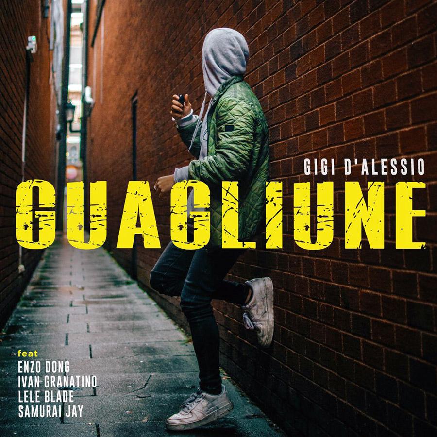 Guagliune - Gigi D'Alessio (Singolo)