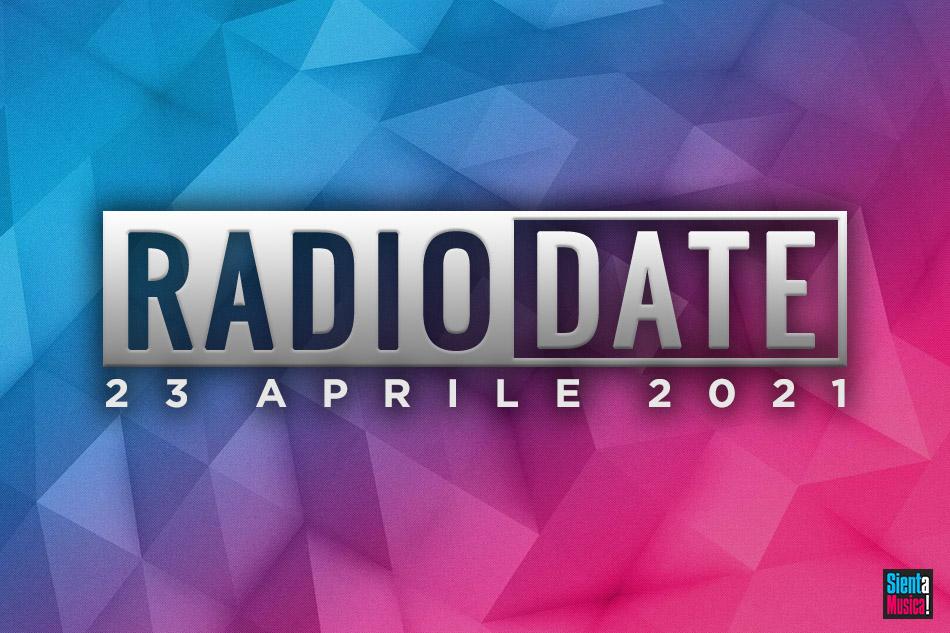 Radio Date: le nuove uscite di venerdì 23 aprile 2021