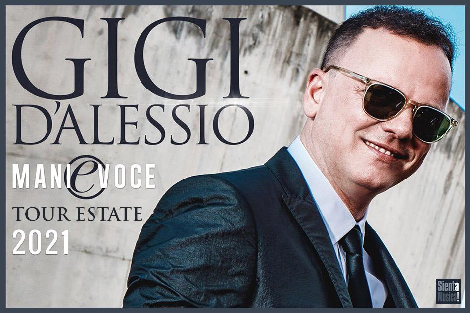 """9- 07-2021 – Gigi D'Alessio """"Mani E Voce"""" Tour 2021"""