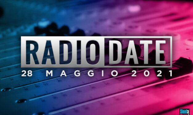 Radio Date: le novità di venerdì 28 maggio 2021