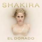 El DoradoShakira