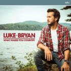 What Makes You CountryLuke Bryan