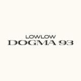 Dogma 93LowLow
