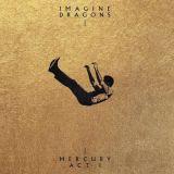 Mercuy Act 1 - Imagine Dragons
