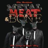 Metal, Meet & BonesThe Residents