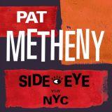 Side Eye NYC (V1.IV) - Pat Matheny