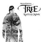 Tree - Roots & CrownMezzoSangue