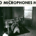 Early Years 1996-1998The Microphones
