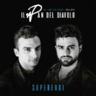 SupereroiIl Pan Del Diavolo